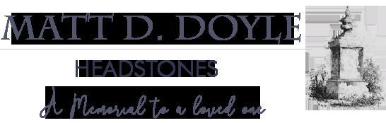 Matt D Doyle - Headstones